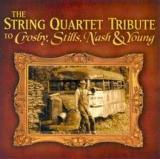 Da Capo Players The String Quartet Tribute to Crosby, Stills, Nash & Young