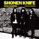 Shonen Knife Osaka Ramones - A Tribute to the Ramones