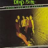 The Dead Boys Young Loud and Snotty