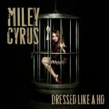 Miley Cyrus Can`t Be Tamed