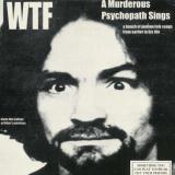 Charles Manson Lie - The Love And Terror Cult