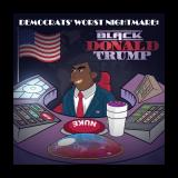 Album cover parody of Black Donald Trump by Emphasiz